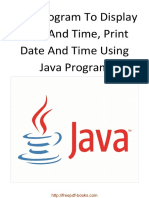 Java Program to Display Date and Time Print Date and Time Using Java Program