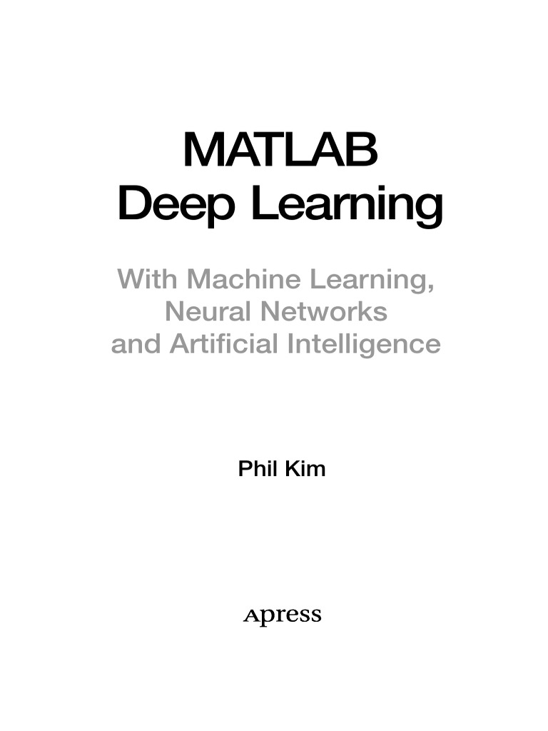 Phil Kim-MatLab Deep Learning with Machine Learning, Neural Networks