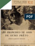 São Francisco de Assis de Ouro Prêto Crônica Narrada Pelos Documentos Da Ordem
