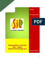 "Brand Rejunvation of ""SIL"""