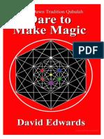 David Edwards - Golden Dawn Tradition Qabalah, Dare to Make Magic.pdf