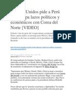 Estados Unidos Pide a Perú Romper Con Corea Del Norte