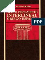 252784253 Nuevo Testamento Interlineal Griego Espanol de Francisco Lacueva Barcelona Editorial Clie 1984 Version Completa y Optimizada PDF