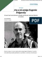 Última Carta a Mi Amigo Eugenio Polgovsky _ Cultura _ EL PAÍS