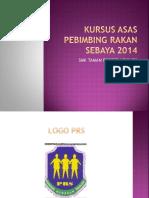 Kursus Asas Pebimbing Rakan Sebaya 2014
