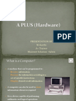 A Plus Hardware