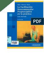 la Facilitacion Neuromuscular propioceptiva en la practica 3ra Edicion.pdf