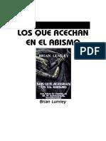 Brian Lumley- Los que acechan en el abismo.pdf