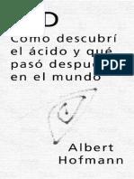 [1978] Albert Hoffman - Cómo descubrí el ácido y que pasó en el mundo después.pdf