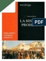 La Historia Prohibida- G. Vazquez Franco