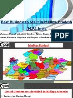 Best Business to Start in Madhya Pradesh (M.P.), India (Indore, Bhopal, Jabalpur, Gwalior, Ujjain, Sagar, Dewas, Satna, Ratlam, Rewa, Murwara, Singrauli, Burhanpur, Khandwa, Morena)