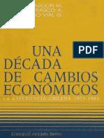 UNA DÉCADA DE CAMBIOS ECONÓMICOS