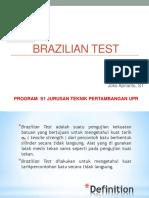 Brazilian Test