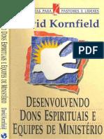 Desenvolvendo Dons e Equipes de Ministerio David Kornfield PDF