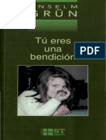 Grun Anselm - Tu Eres Una Bendicion.pdf