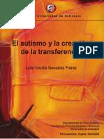 345451210-Gonzalez-Lyda-2010-El-Autismo-y-la-Creacion-de-la-Transferencia-Ed-UdeA-pdf.pdf