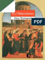 KIERKEGAARD, Søren. O Matrimônio.pdf