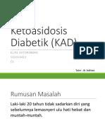 Ketoasidosis Diabetik (KAD)