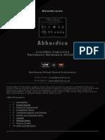Akkordica Virtual Accordion, Concertina, Bandoneon, Harmonica and Melodica VST VST3 Audio Unit Plugins plus EXS24 KONTAKT Sample Libraries