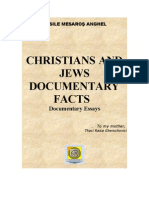 'CHRISTIANS AND JEWS - DOCUMENTARY FACTS' Vasile Mesaros Anghel / 2011 version