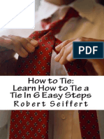 How to Tie Learn How to Tie a Tie In 6 Easy Steps  - Seiffert, Robert.pdf