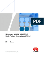 IManager M2000 V200R013 Basic Feature Description(EWBB2.1) V1.1(20121016)