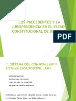 Los Precedentes y La Jurisprudencia en El Estado[1sesiuon1