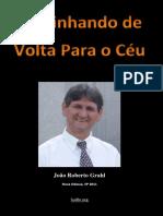 Caminhando de Volta para o Ceu (Joao Roberto Grahl) sudbr.org.pdf