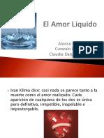 El Amor Liquido