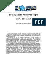 Simak, Clifford D. - Los Hijos De Nuestros Hijos.pdf