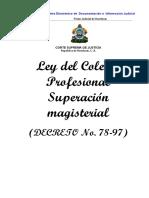 Ley Del Colegio Profesional de Superacion Magisterial