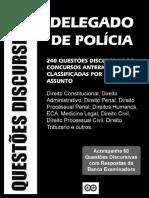 #Delegado de Polícia - 240 Questões Discursivas (2016) - Questões Discursivas.pdf
