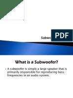 Subwoofer Training