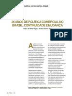 VEIGA, P.M.rios,S. 25 Anos de Politica Comercial No Brasil