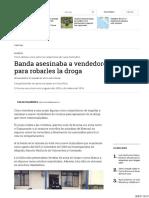 Banda Asesinaba a Vendedores de Cocaína Para Robarles La Droga