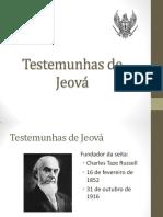 Seitas Protestantes - Doutrina dos Testemunhas de Jeová