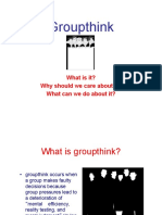 "What is ""Groupthink"" ?"