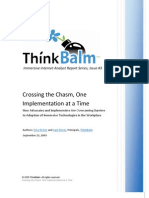 Crossing the Chasm, One Implementation at a Time