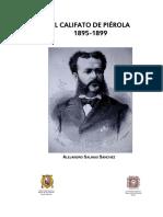 Salinas Sánchez, Alejandro - El Califato de Piérola 1895-1899