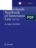 (Netherlands Yearbook of International Law 46) Maarten den Heijer, Harmen van der Wilt (eds.)-Netherlands Yearbook of International Law 2015_ Jus Cogens_ Quo Vadis_-T.M.C. Asser Press (2016).pdf