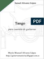 Alvarez López M. M. Tango Para Cuarteto de Guitarras