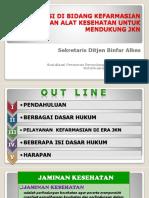 PAPARAN-SESDITJEN-REGULASI-DIBIDANG-KEFARMASIAN-DAN-ALKES-ERA-JKN-desember-2015-edit-8Nov-news.pdf
