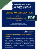 DERECHO_MERCANTIL_II_CLASE_9 Certificados de Depósito y Bonos de Prenda