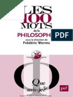 283634647-Les-100-Mots-de-La-Philosophie-Worms-Frederic.pdf