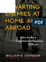 William R. Johnson - Thwarting Enemies at Home and Abroad