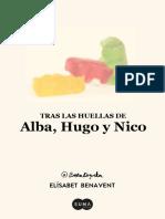Tras Las Huellas de Alba Hugo y Nico