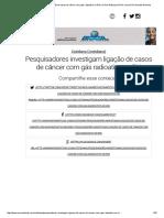 Pesquisadores Investigam Ligação de Casos de Câncer Com Gás Radioativo No RN _ NOVO Notícias NOVO Jornal _ Rio Grande Do Norte