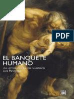 Luis Pancorbo - El banquete humano. Una historia cultural del canibalismo.pdf