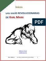 212917837-Callinicos-Las-Ideas-Revolucionarias-de-Karl-Marx.pdf