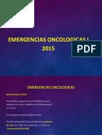 Emergencias Oncologicas 2015 - Parte I